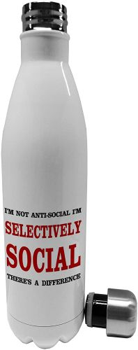 750ml I'm Not Anti-Social I'm Selectively Social